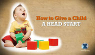 How to Give a Child a Head Start